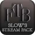 Slow's Stream Pack