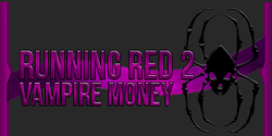 Running Red 2: Vampire Money